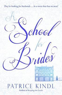 A School for Brides (Hardback)