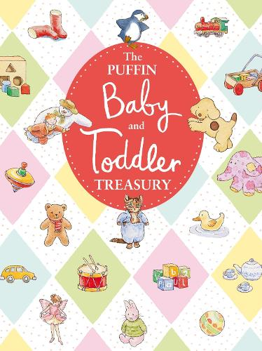 The Puffin Baby and Toddler Treasury (Hardback)