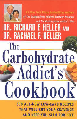 The Carbohydrate Addict's Cookbook (Paperback)
