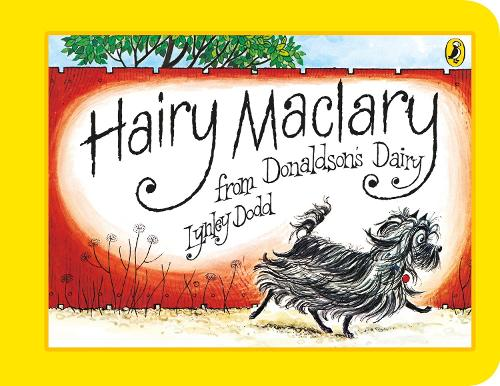Hairy Maclary from Donaldson's Dairy - Hairy Maclary and Friends (Board book)