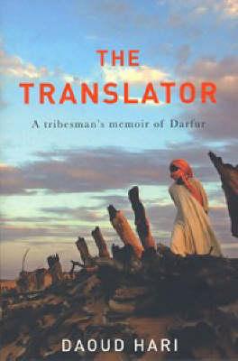 The Translator: A Tribesman's Memoir of Darfur (Paperback)