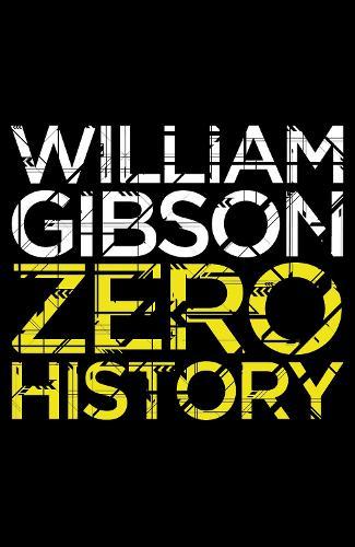 Zero History - Blue Ant (Paperback)
