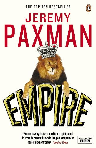 Empire: What Ruling the World Did to the British (Paperback)