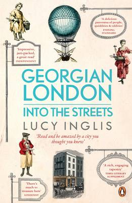 Georgian London: Into the Streets (Hardback)