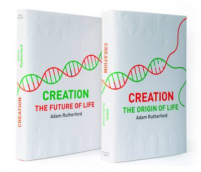 Creation: The Origin of Life / The Future of Life (Hardback)