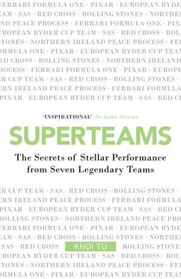 Superteams: How to Take Your Team to the Top (Hardback)