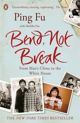 Bend, Not Break: From Mao's China to the White House (Paperback)
