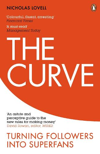 The Curve: Turning Followers into Superfans (Paperback)