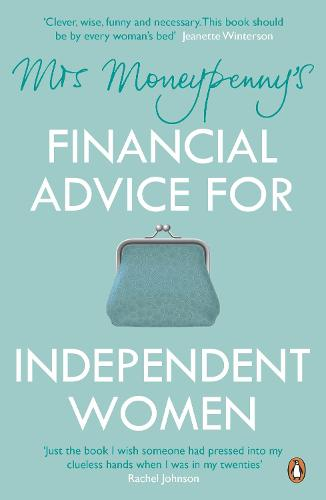 Mrs Moneypenny's Financial Advice for Independent Women (Paperback)