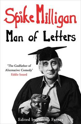 Spike Milligan: Man of Letters (Hardback)