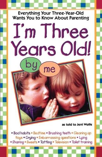 I'm Three Years Old! by me (Paperback)