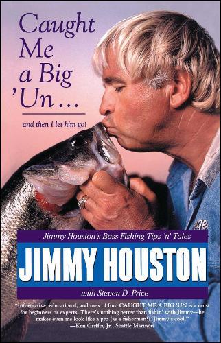 Caught Me a Big 'Un (Paperback)