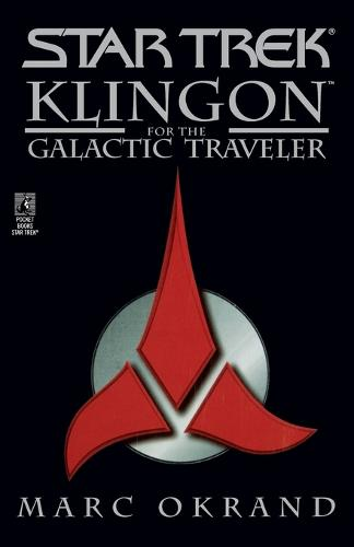 Klingon for the Galactic Traveler - Star Trek (Paperback)
