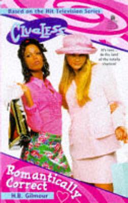 Clueless: Romantically Correct - Clueless (Paperback)
