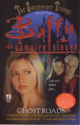 Ghost Roads: Gatekeeper No. 2: Buffy the Vampire Slayer - Buffy Adult (Paperback)