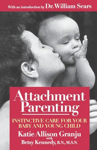 Attachment Parenting (Paperback)