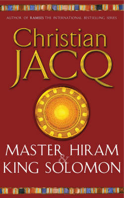 Master Hiram and King Solomon (Paperback)