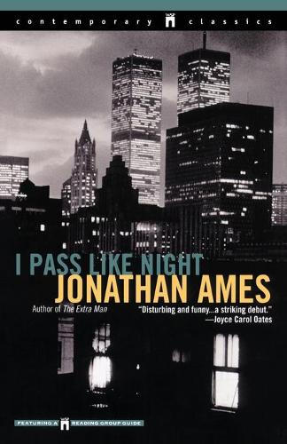 I Pass Like Night (Paperback)