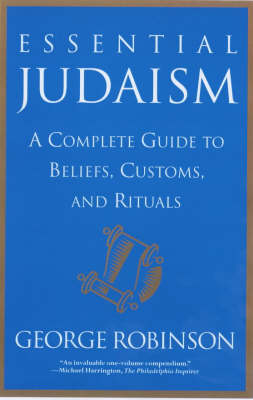 Essential Judaism: A Complete Guide to Beliefs, Customs & Rituals (Paperback)