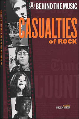 Casualties of Rock - Behind the Music S. (Paperback)