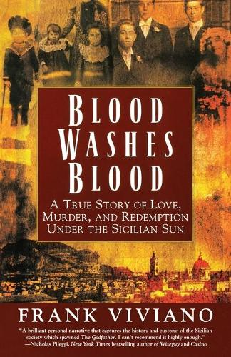 Blood Washes Blood: A True Story of Love, Murder, and Redemption under the Sicilian Sun (Paperback)
