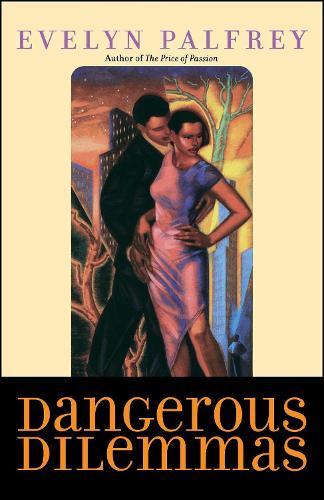 Dangerous Dilemmas (Paperback)