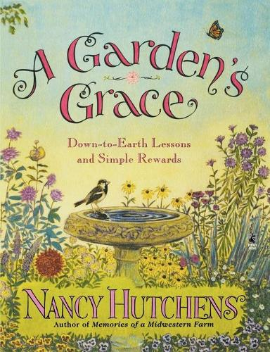 A Gardens Grace (Paperback)