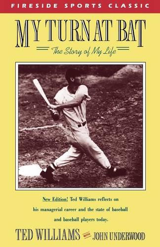 My Turn at Bat: The Story of My Life - Fireside sports classics (Paperback)