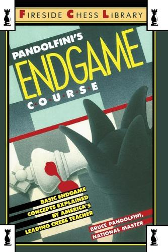 Pandolfini's Endgame Course: Basic Endgame Concepts Explained by America's Leading Chess Teacher (Paperback)