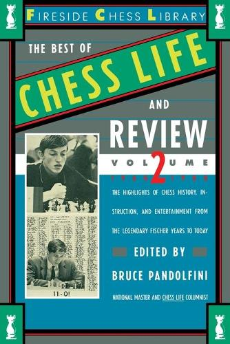 Best of Chess Life and Review Volume II 1960-1988 (Paperback)
