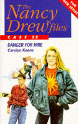Danger for Hire - Nancy Drew Files S. No. 52 (Paperback)