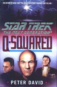 Star Trek - the Next Generation: Q-Squared (Hardback)