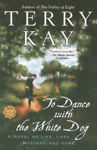 To Dance with the White Dog (Paperback)