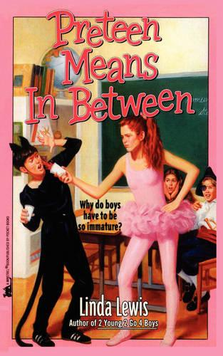 Preteen Means Inbetween (Paperback)