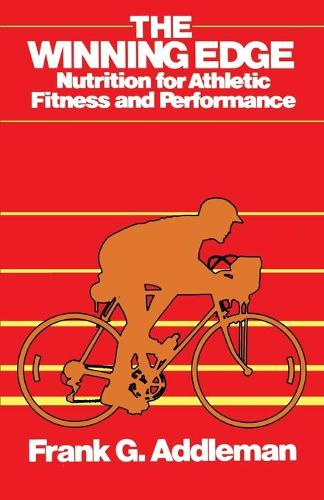 Winning Edge: Nutrition for Athletic Fitness and Performance (Paperback)