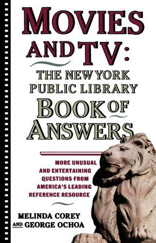 Movies and TV: The New York Public Library Book of Answers (Paperback)