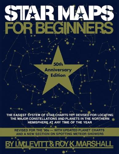 Star Maps for Beginners: 50th Anniversary Edition (Paperback)