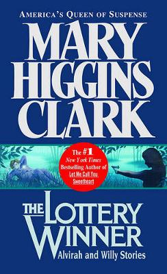 The Lottery Winner: Alvirah and Willy Stories (Paperback)