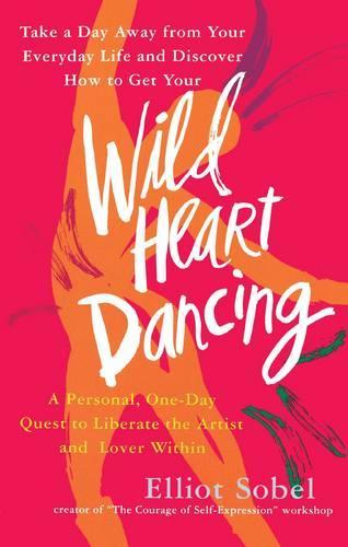 Wild Heart Dancing (Paperback)