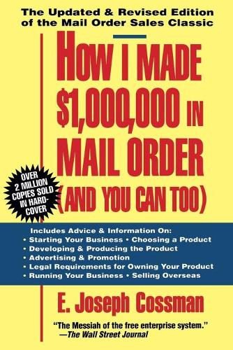 How I Made $1,000,000 in Mail Order-and You Can Too! (Paperback)
