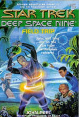 Field Trip - Star Trek: Deep Space Nine - Young Adult S. No. 6 (Paperback)