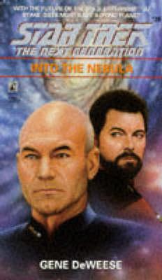 Into the Nebula - Star Trek: The Next Generation No. 36 (Paperback)