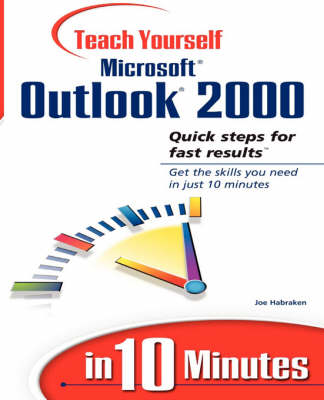 Sams Teach Yourself Microsoft Outlook 2000 in 10 Minutes (Paperback)