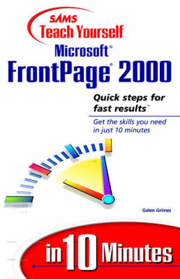 Sams Teach Yourself Microsoft FrontPage 2000 in 10 Minutes (Paperback)