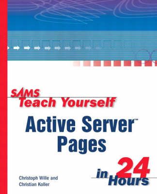 Sams Teach Yourself Active Server Pages in 24 Hours (Paperback)