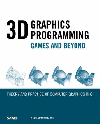 3D Graphics Programming: Games and Beyond