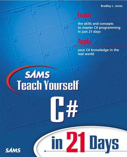 Sams Teach Yourself C# in 21 Days (Paperback)