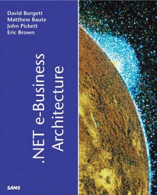 .NET e-Business Architecture (Paperback)