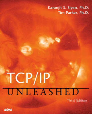 TCP/IP Unleashed - Unleashed (Paperback)
