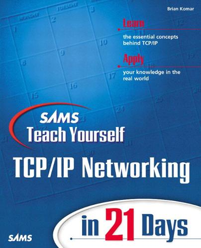 Sams Teach Yourself TCP/IP Networking in 21 Days (Paperback)